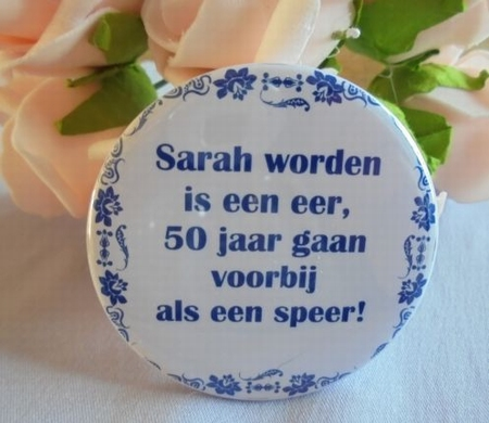 button sarah worden is een eer ...... ca 58 mm