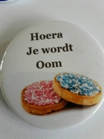 hoera je wordt oom button ca 56 mm